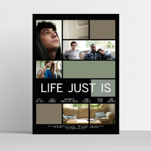 Life Just Is Movie Poster